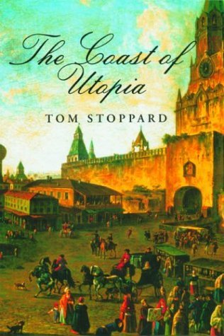 The Coast of Utopia by Tom Stoppard