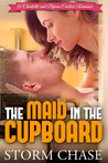 The Maid In The Cupboard (A Charlotte and Byron Erotica Romance, #1 )
