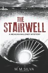 The Stairwell: A Meagan Maloney Mystery