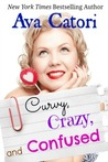 Curvy, Crazy, and Confused (Plush Daisies, #2)