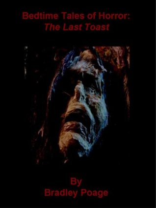 Bedtime Tales of Horror: The Last Toast