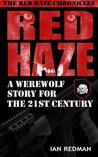 Red Haze: A Werewolf Story for the 21st Century