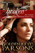 Broken: The Woman Who Anoin...