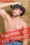 Diapered by the Cowboy (Gay Cowboy ABDL Diaper Age Play)