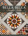 Bella Bella Sampler Quilts: 9 Projects with Unique Sets • Inspired by Italian Marblework • Full-Size Paper-Piecing Patterns