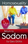 Homosexuality: Return to Sodom