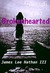 The Paths of the Brokenhearted by James Lee Nathan III