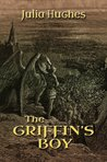 The Griffin's Boy (The Griffin Riders' Chronicles, #1)