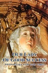 Our Lady of Good Success: Prophecies for Our Times