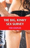 The Big, Kinky Sex Survey (For Couples)