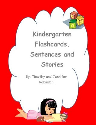 Kindergarten Flashcards and Sentences (Flashcards for Early Learners)