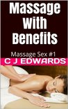 Massage With Benefits (Massage Sex)