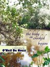 The Body in Crooked Bayou (John Raven Beau Crime Story)