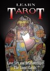 Learn Tarot - Love Sex and Relationships - The Court Cards