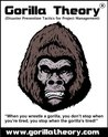 Gorilla Theory - The Art of Avoiding Project Delivery Disaster