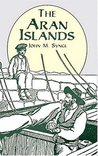 The Aran Islands [with Biographical Introduction]