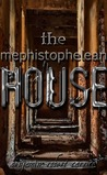The Mephistophelean House
