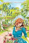 Mistress Pat (Pat of Silver Bush, #2)