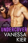 Undercover (The Surgical Strike Unit, #0.5)