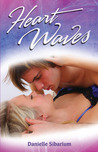 Heart Waves (Heart Waves, #1)