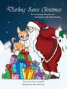 Darling Saves Christmas (Darling the Curly Tailed Reindoe)