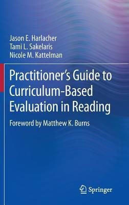 Practitioner S Guide to Curriculum-Based Evaluation in Reading