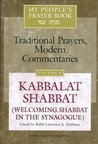 My People's Prayer Book, Vol. 8: Kabbalat Shabbat: Welcoming Shabbat in the Synagogue