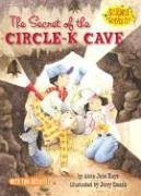 The Secret of the Circle-K Cave