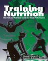 Training Nutrition: The Diet and Nutrition Guide for Peak Performance