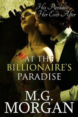 At the Billionaire's Paradise (Billionaire Brothers, #4)