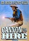 Cannon for Hire (Tom Cannon Book 1)