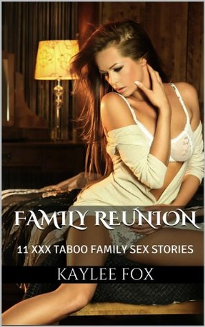 Erotic stories of family reunions don't