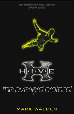 The Overlord Protocol by Mark Walden