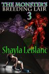 The Monsters Breeding Lair 3 (Erotic Tales From The Underworld)