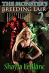 The Monsters Breeding Lair 2 (Erotic Tales From The Underworld)