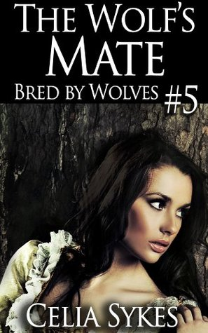 The Wolf's Mate (Bred by Wolves #5)