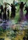 The Hunter's Moon by O.R. Melling