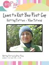Learn to Knit Your First Cap