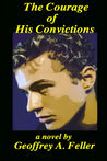 The Courage of His Convictions (Frieda & Julian #2)