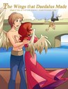 The Wings that Daedalus Made: Greek Princesses Stories Book 6 (Magical Tales of True Love)