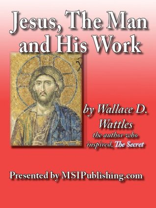 Jesus, The Man and His Work
