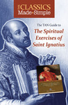 The Classics Made Simple by Ignatius of Loyola