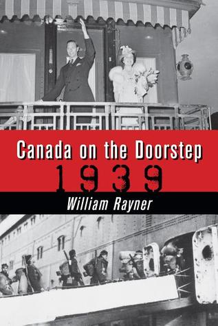 Canada on the Doorstep by William Rayner