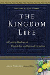The Kingdom Life:...