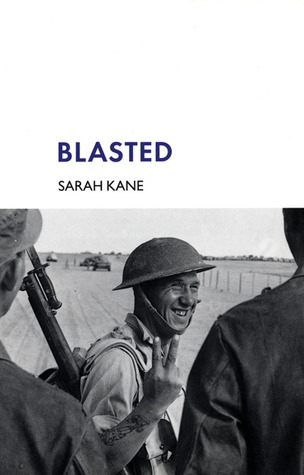Blasted by Sarah Kane