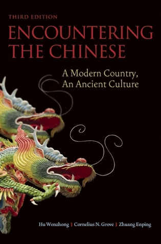 Encountering the Chinese by Hu Wenzhong