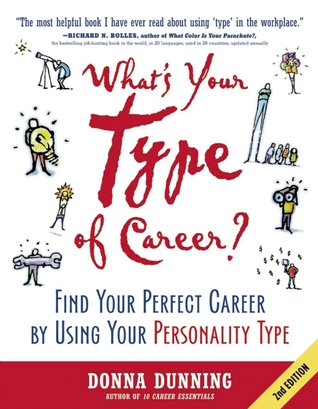 What's Your Type of Career? by Donna Dunning
