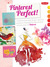 Pinterest Perfect!: Creative prompts & pin-worthy projects inspired by the artistic community of Pinterest
