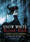 Snow White Blood Red (The Grimm Diaries Prequels, #1)