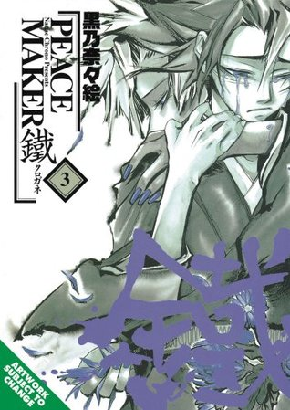 Peacemaker Kurogane Volume 3 by Nanae Chrono